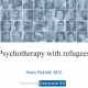 Psychotherapy with refugees